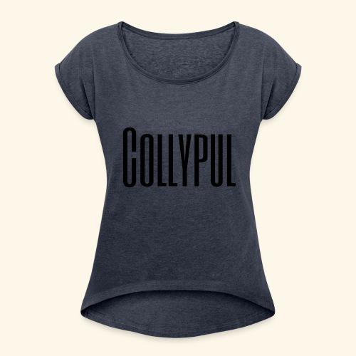 Collypul - Frauen T-Shirt mit gerollten Ärmeln