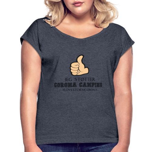 ny corona - Dame T-shirt med rulleærmer