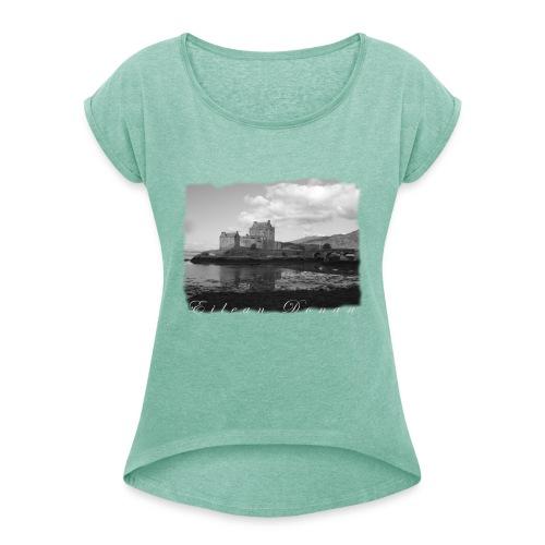 EILEAN DONAN CASTLE #1 - Frauen T-Shirt mit gerollten Ärmeln
