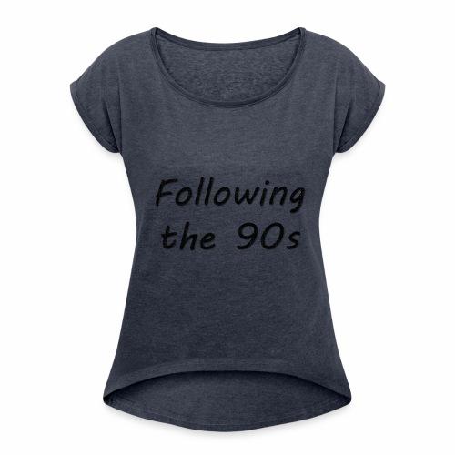 Dos 90 - Camiseta con manga enrollada mujer