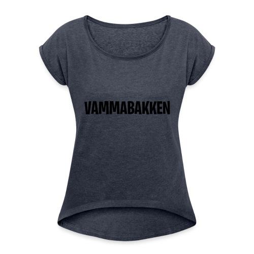 Vammabakken Merch Texten - T-shirt med upprullade ärmar dam
