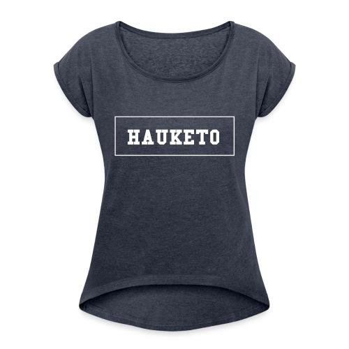 hauketo classic - T-skjorte med rulleermer for kvinner