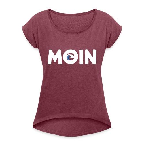 Moin Welle Ahoi Meer maritim Geschenk - Frauen T-Shirt mit gerollten Ärmeln