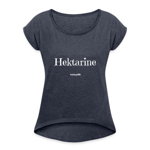 Hektarine - Frauen T-Shirt mit gerollten Ärmeln