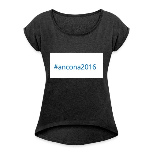 #ancona2016 - Camiseta con manga enrollada mujer