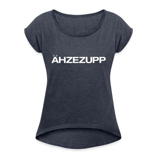 ähzezupp - Erbsensuppe - Frauen T-Shirt mit gerollten Ärmeln