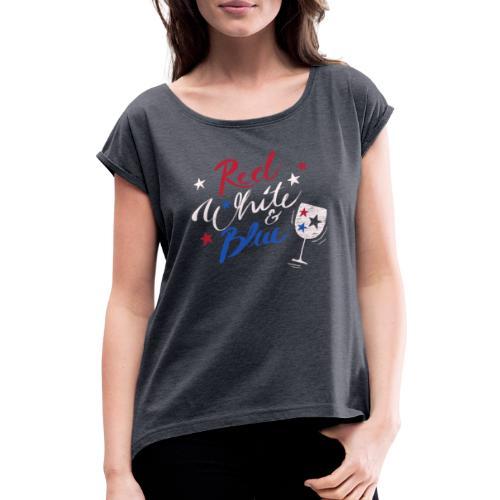 Red White Blue Letter USA 4th fourth of July Shirt - Frauen T-Shirt mit gerollten Ärmeln