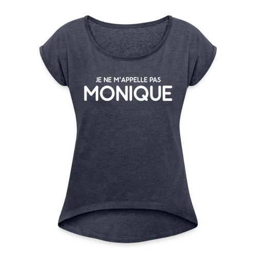 Monique - T-shirt à manches retroussées Femme