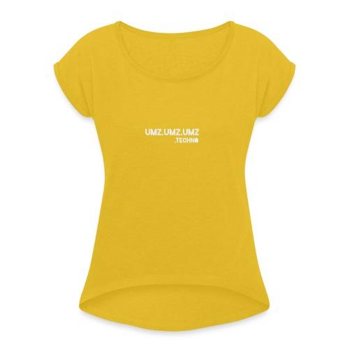 Techno - Frauen T-Shirt mit gerollten Ärmeln