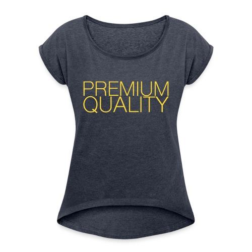 Premium quality - T-shirt à manches retroussées Femme