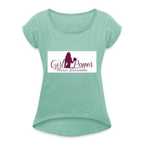 GIRL POWER NEVER SURRENDER - Camiseta con manga enrollada mujer