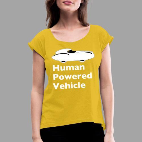 Quattrovelo Human Powered Vehicle white - Naisten T-paita, jossa rullatut hihat