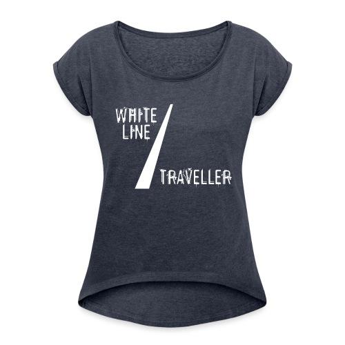 white line traveller - Vrouwen T-shirt met opgerolde mouwen