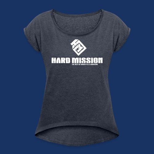 HARD MISSION LOGO Weiß - Frauen T-Shirt mit gerollten Ärmeln