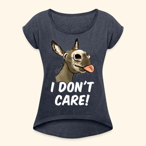 Ane I don't care! (texte blanc) - T-shirt à manches retroussées Femme