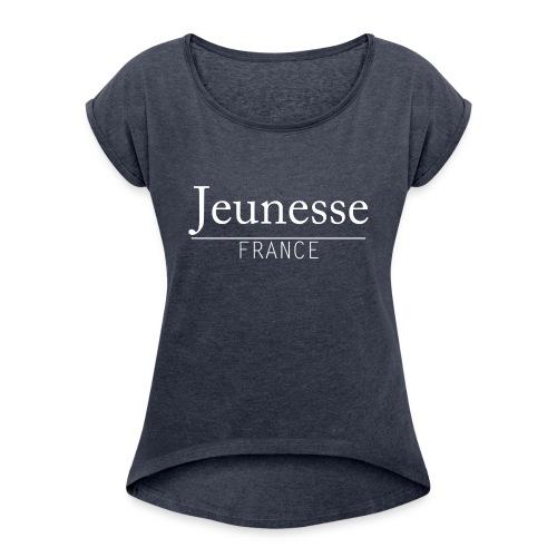 Jeunnesse France - LOGO B - T-shirt à manches retroussées Femme