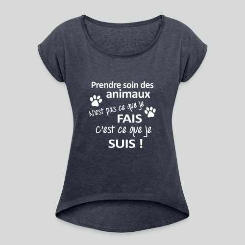 Prendre Des Soins Des Animaux - T-shirt à manches retroussées Femme