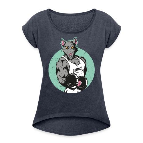 GYM RAT old Ed. - Frauen T-Shirt mit gerollten Ärmeln