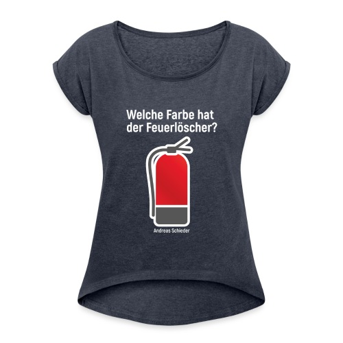 Feuerlöscher rot - Frauen T-Shirt mit gerollten Ärmeln