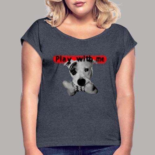 Nice Dog - T-shirt à manches retroussées Femme