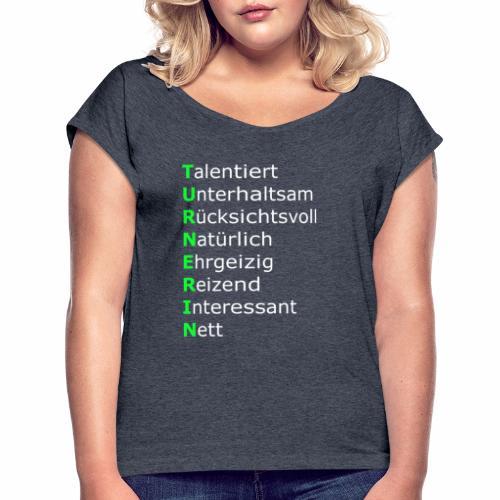 Turnerin - Frauen T-Shirt mit gerollten Ärmeln