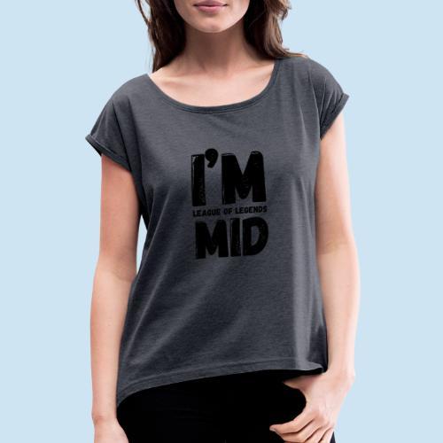 I'm Mid main - T-skjorte med rulleermer for kvinner