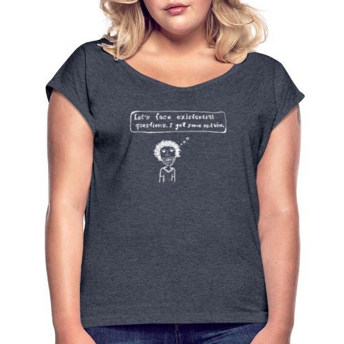 Vino weiss - Frauen T-Shirt mit gerollten Ärmeln