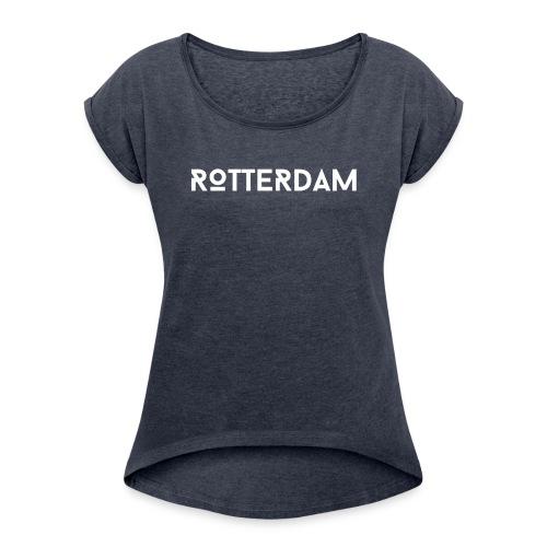 Rotterdam - Vrouwen T-shirt met opgerolde mouwen