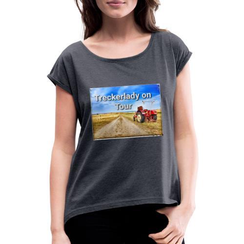 Treckerlady on Tour - Frauen T-Shirt mit gerollten Ärmeln