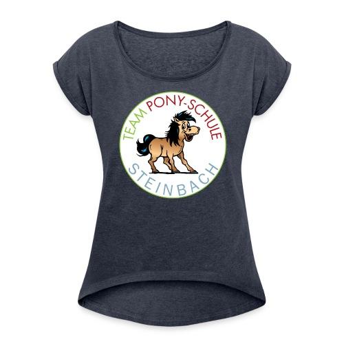 TeamPonySchule Steinbach png - Frauen T-Shirt mit gerollten Ärmeln