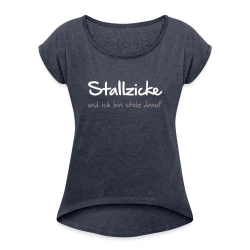 Vorschau: Stallzicke - Frauen T-Shirt mit gerollten Ärmeln