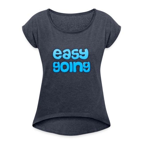 CRAZY EASY - Frauen T-Shirt mit gerollten Ärmeln