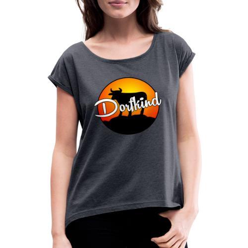 Dorfkind - Frauen T-Shirt mit gerollten Ärmeln