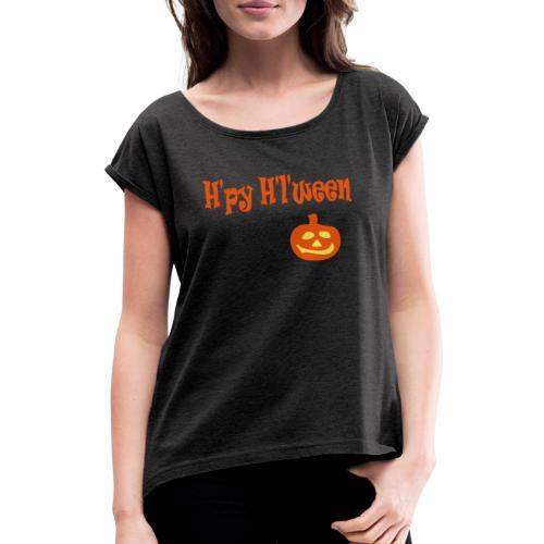 Happy Halloween - Frauen T-Shirt mit gerollten Ärmeln