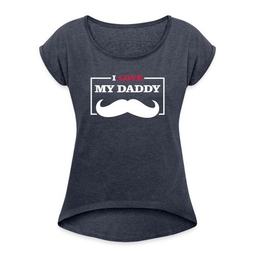 LOVE DADDY - Maglietta da donna con risvolti