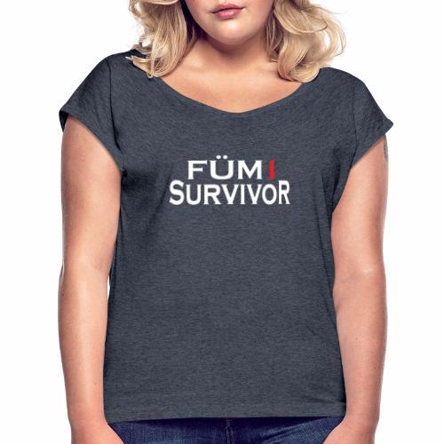 FÜM 1 Survivor - Lustige Wiener Jusstudenten - Frauen T-Shirt mit gerollten Ärmeln