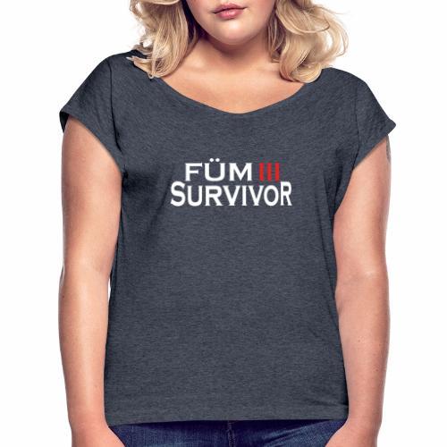 FÜM 3 Survivor - Lustige Wiener Jusstudenten - Frauen T-Shirt mit gerollten Ärmeln