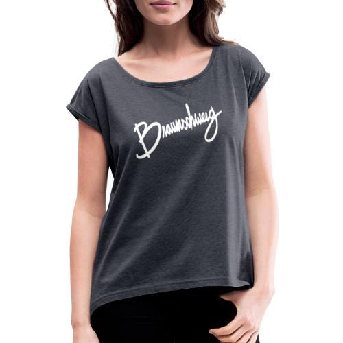 Braunschweig Script - Frauen T-Shirt mit gerollten Ärmeln