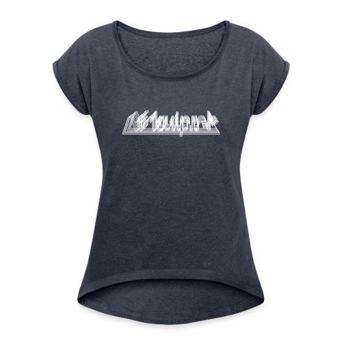 Afdruiprek - Vrouwen T-shirt met opgerolde mouwen