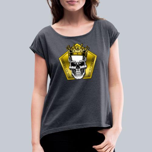 hail to the king - Frauen T-Shirt mit gerollten Ärmeln