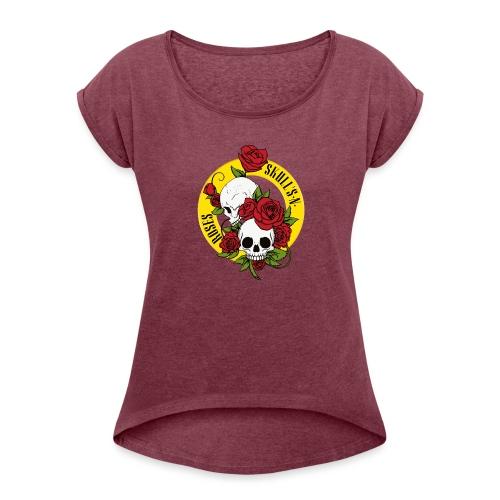 SKULL'S N ROSES - Camiseta con manga enrollada mujer