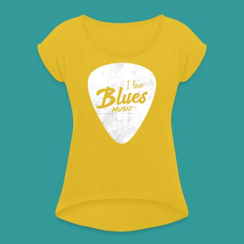 I Love Blues Music Guitar Pick - Women's T-Shirt with rolled up sleeves