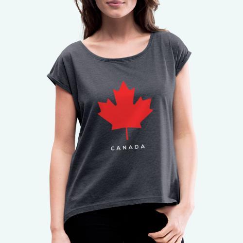 Canada-Lover - Frauen T-Shirt mit gerollten Ärmeln