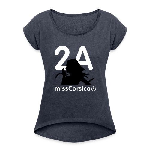 missCorsica 2A - T-shirt à manches retroussées Femme