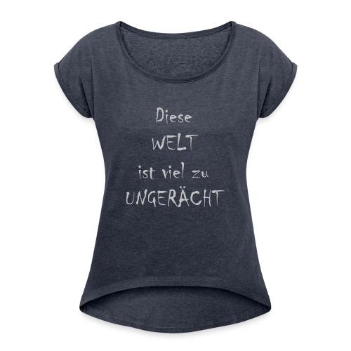 WORTKunstwort 21.3 - Frauen T-Shirt mit gerollten Ärmeln