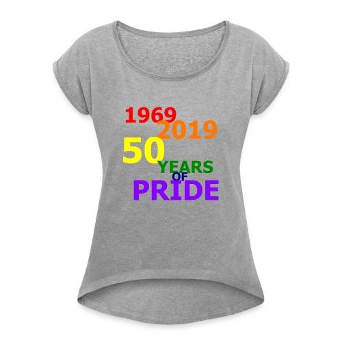 50 Jahre CSD - Frauen T-Shirt mit gerollten Ärmeln