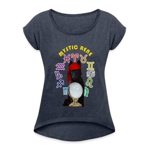 mYSTIC rENE - Women's T-Shirt with rolled up sleeves