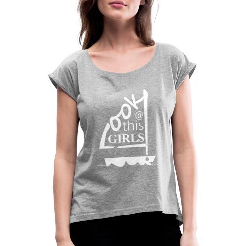 AndriesBik look thisGIRLS shirt witteletters - Vrouwen T-shirt met opgerolde mouwen