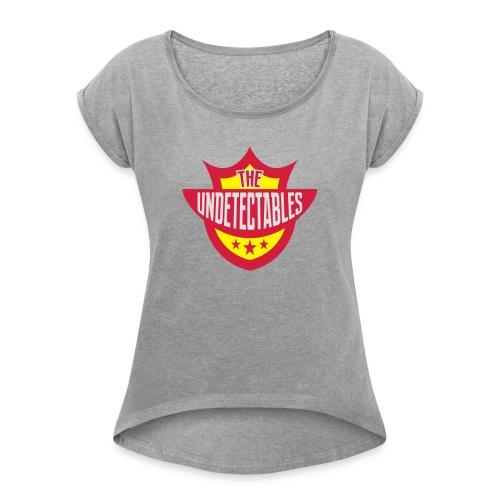 Undetectables voorkant - Vrouwen T-shirt met opgerolde mouwen