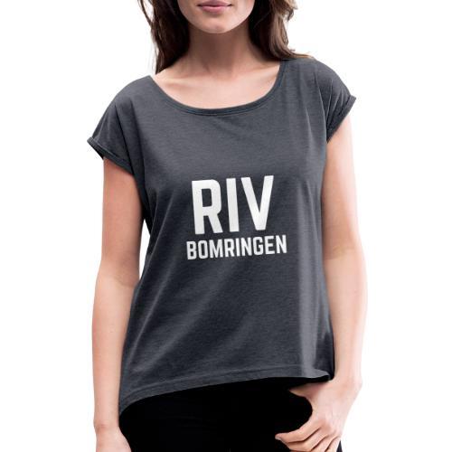 Riv bomringen - T-skjorte med rulleermer for kvinner
